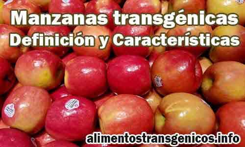 Manzanas Transgénicas Definición y Característias
